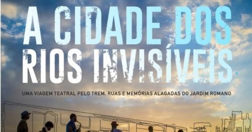 A cidade dos rios invisíveis<br/>(19/04/2019, às 14:00)